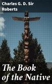 The Book of the Native (eBook, ePUB)