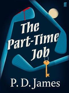 The Part-Time Job - James, P. D.