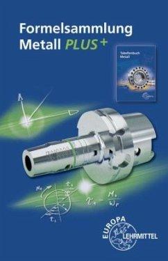 Formelsammlung Metall PLUS+ - Gomeringer, Roland;Menges, Volker;Oesterle, Stefan