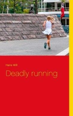 Deadly running