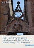 Studien zum Stiftungswesen in venezianischen Kirchen zu Zeiten der Pest im Quattro- und Cinquecento