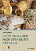 Prüfungsbuch Fachverkäufer Bäckerei