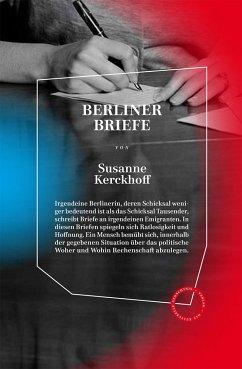 Berliner Briefe - Kerckhoff, Susanne