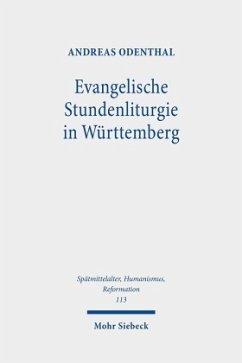 Evangelische Stundenliturgie in Württemberg - Odenthal, Andreas
