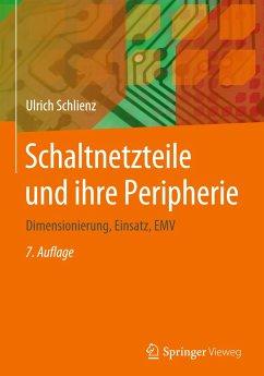 Schaltnetzteile und ihre Peripherie - Schlienz, Ulrich