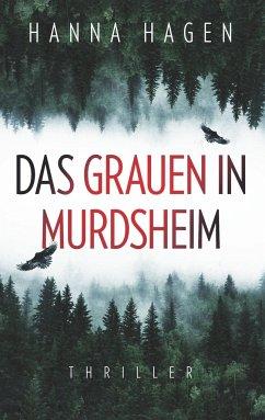 Das Grauen in Murdsheim