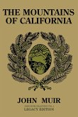 The Mountains Of California (Legacy Edition): Journals Of Alpine Exploration And Natural History Study In The West