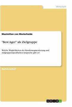 """""""Best Ager"""" als Zielgruppe"""
