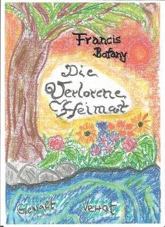 Die verlorene Heimat (eBook, ePUB) - Botany, Francis