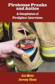Firehouse Pranks and Antics (eBook, ePUB)