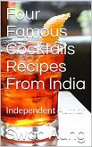 Four Famous Cocktails Recipes From India (eBook, ePUB)