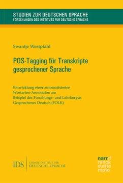 POS-Tagging für Transkripte gesprochener Sprache - Westpfahl, Swantje