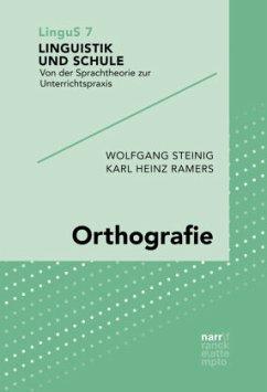 Orthografie - Steinig, Wolfgang;Ramers, Karl Heinz