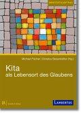 Kita als Lebensort des Glaubens