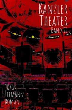 Kanzlertheater - Liemann, Jörg