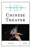 Historical Dictionary of Chinese Theater (eBook, ePUB)