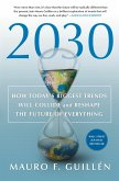 2030: How Today's Biggest Trends Will Collide and Reshape the Future of Everything (eBook, ePUB)