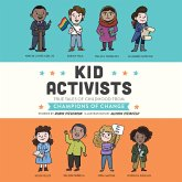 Kid Activists - Kid Legends - True Tales of Childhood from Champions of Change, Book 6 (Unabridged) (MP3-Download)