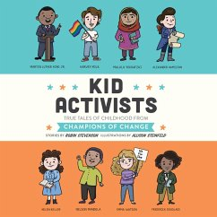 Kid Activists - Kid Legends - True Tales of Childhood from Champions of Change, Book 6 (Unabridged) (MP3-Download) - Stevenson, Robin