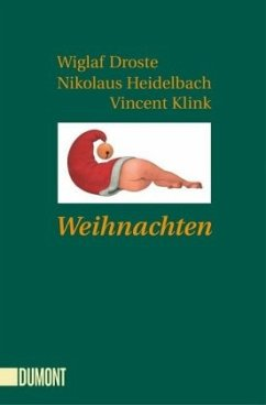 Weihnachten (Mängelexemplar) - Droste, Wiglaf; Heidelbach, Nikolaus; Klink, Vincent