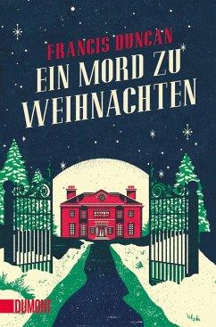 Ein Mord zu Weihnachten (Mängelexemplar) - Duncan, Francis