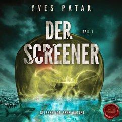 Der Screener – Teil 1 (MP3-Download) - Patak, Yves