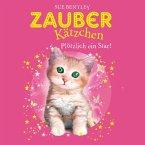 Plötzlich ein Star! / Zauberkätzchen Bd.3 (MP3-Download)