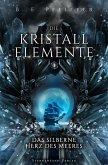 Die Kristallelemente (Band 1) (eBook, ePUB)