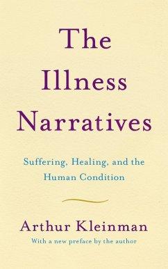 The Illness Narratives (eBook, ePUB) - Kleinman, Arthur