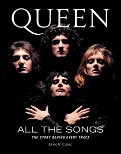 Queen All the Songs (eBook, ePUB) - Clerc, Benoît