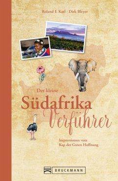 Der kleine Südafrika-Verführer (eBook, ePUB) - Bleyer, Dirk; Karl, Roland F.