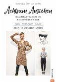 Achtsam Anziehen. Mit 10-Wochen-Programm zum nachhaltigen Kleiderschrank. (eBook, ePUB)