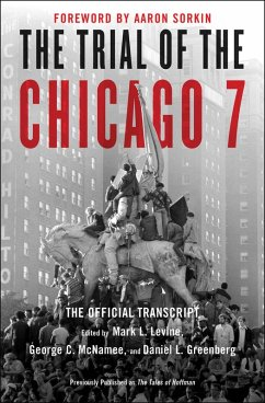 The Trial of the Chicago 7: The Official Transcript (eBook, ePUB)