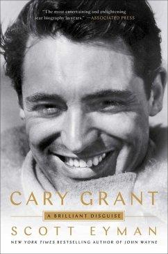 Cary Grant (eBook, ePUB) - Eyman, Scott