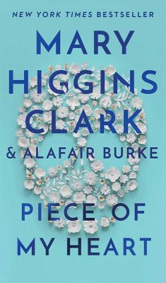 Piece of My Heart (eBook, ePUB) - Clark, Mary Higgins; Burke, Alafair