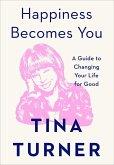Happiness Becomes You (eBook, ePUB)