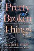 Pretty Broken Things (eBook, ePUB)