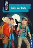 Die drei !!!, 69, Nacht der Wölfe (drei Ausrufezeichen) (eBook, ePUB)