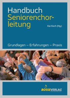 Handbuch Seniorenchorleitung (eBook, PDF)