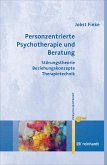 Personzentrierte Psychotherapie und Beratung (eBook, ePUB)