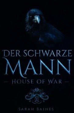 House of War: der schwarze Mann - Baines, Sarah