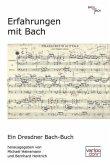 Erfahrungen mit Bach