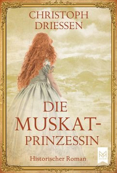 Die Muskatprinzessin - Driessen, Christoph