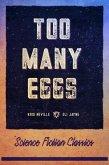 Too Many Eggs (eBook, ePUB)