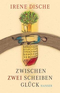 Zwischen zwei Scheiben Glück (eBook, ePUB) - Dische, Irene