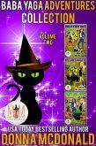 Baba Yaga Adventures Collection: Magic and Mayhem Universe (eBook, ePUB)