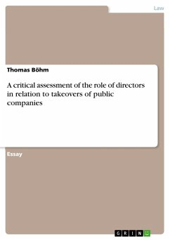 A critical assessment of the role of directors in relation to takeovers of public companies (eBook, PDF) - Böhm, Thomas