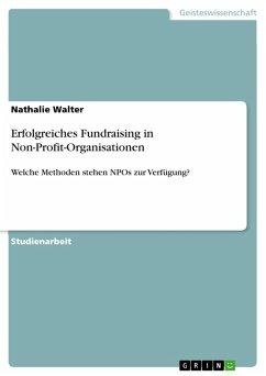 Erfolgreiches Fundraising in Non-Profit-Organisationen (eBook, PDF)