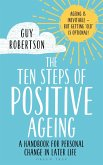 The Ten Steps of Positive Ageing (eBook, PDF)