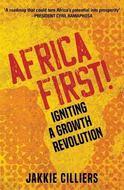 Africa First! (eBook, ePUB) - Cilliers, Jakkie